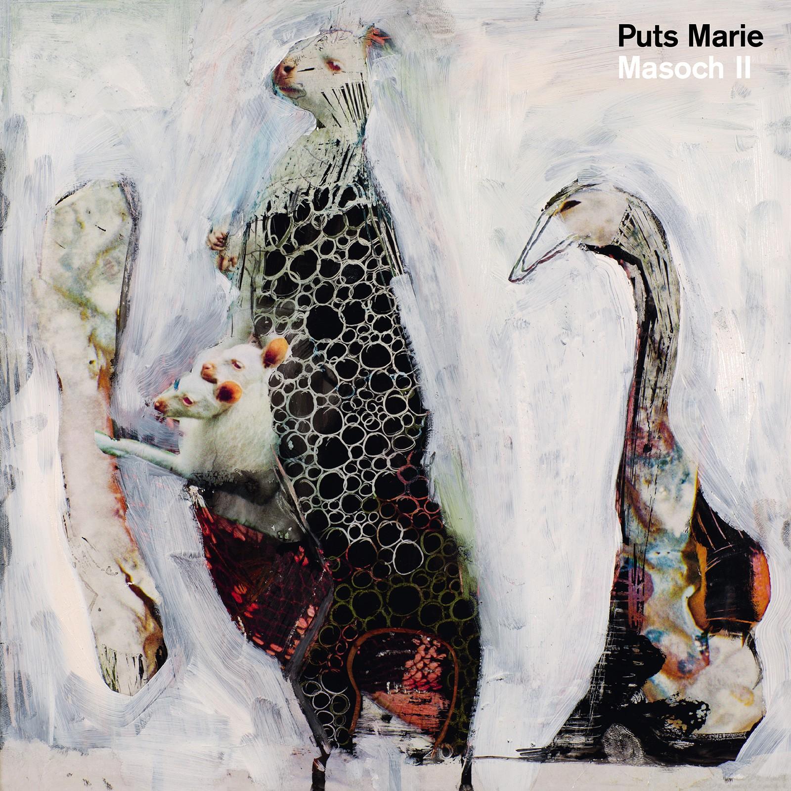 PUTS MARIE – Masoch II
