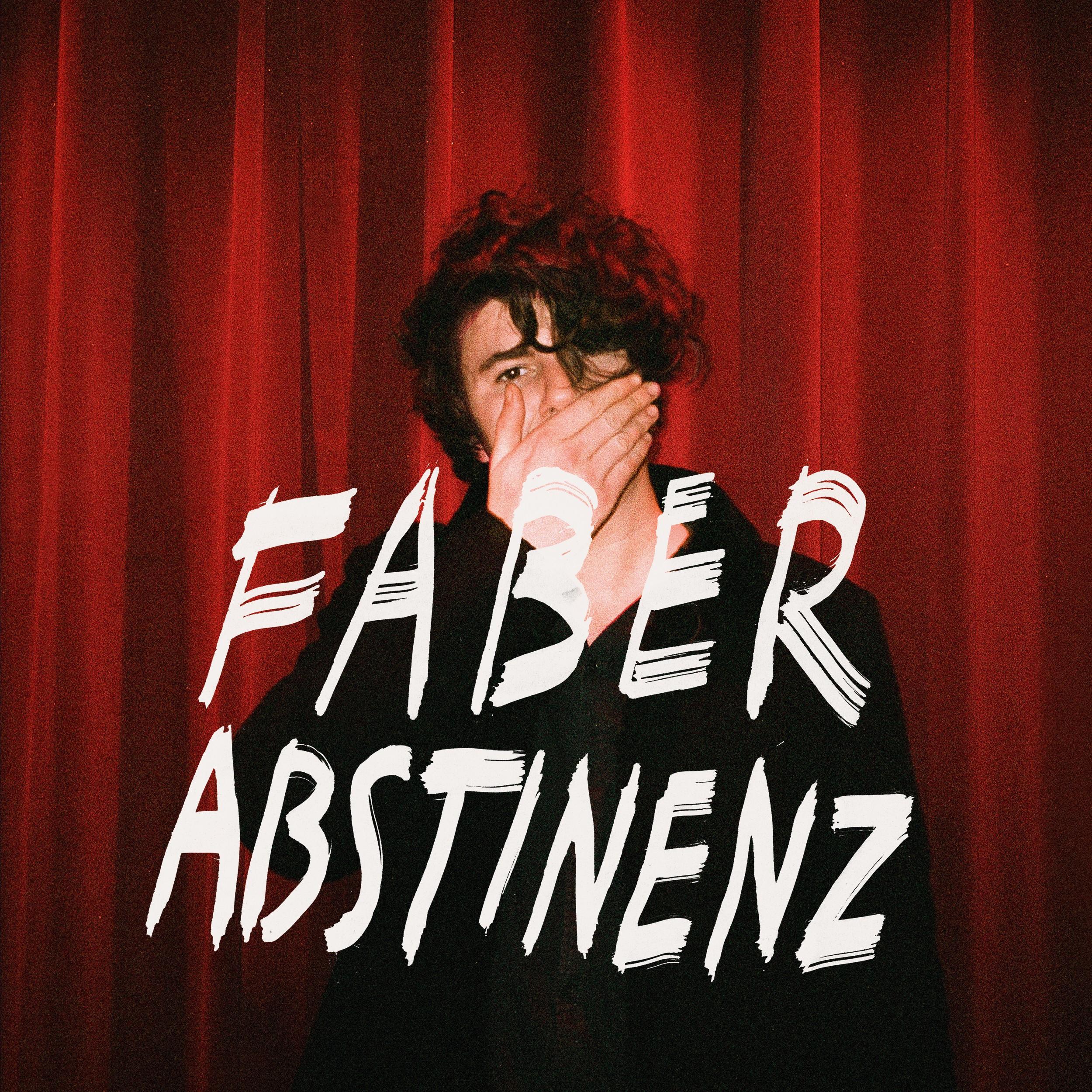 FABER – Abstinenz