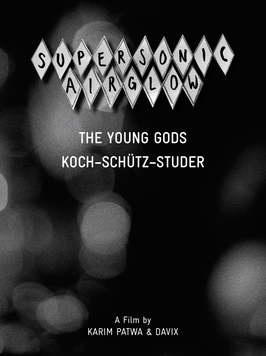 THE YOUNG GODS – Supersonic Airglow