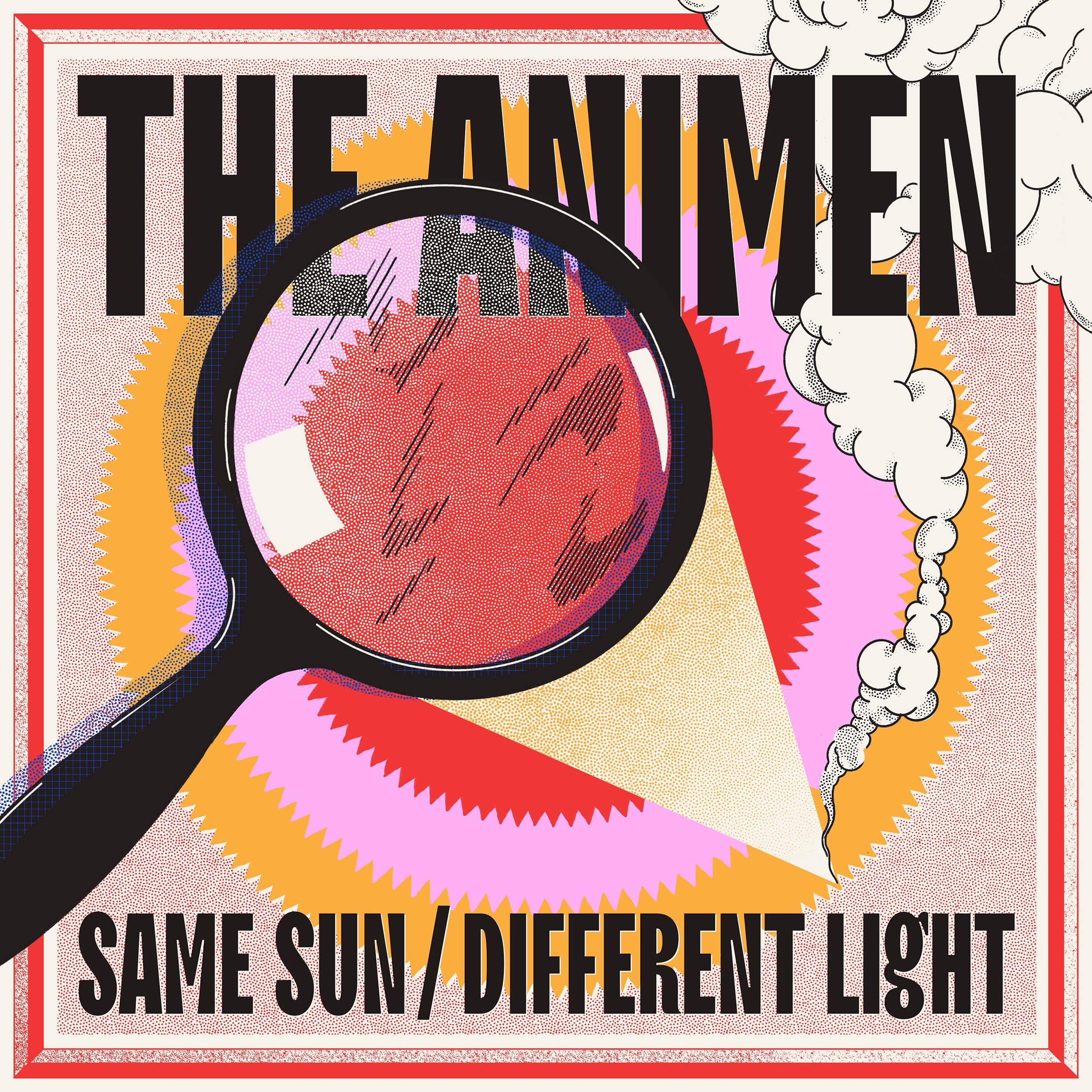 THE ANIMEN – Same Sun/Different Light