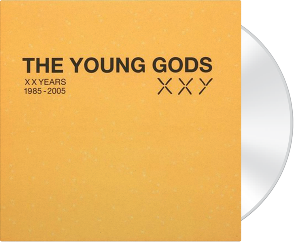 THE YOUNG GODS - XX Years 1985-2005 - 2 CDs