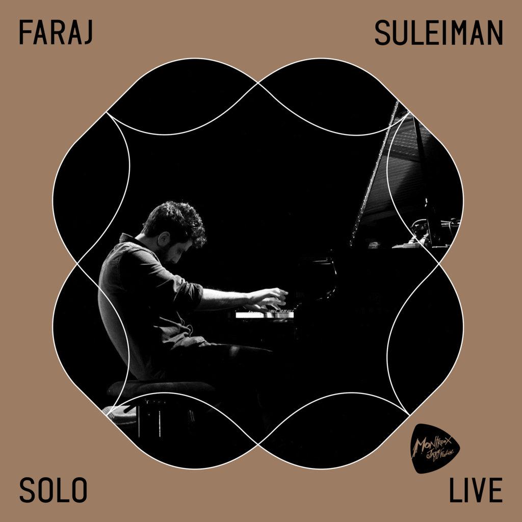 FARAJ SULEIMAN - Solo @ Montreux Jazz Festival 2018