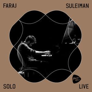 FARAJ SULEIMAN – Solo @ Montreux Jazz Festival 2018